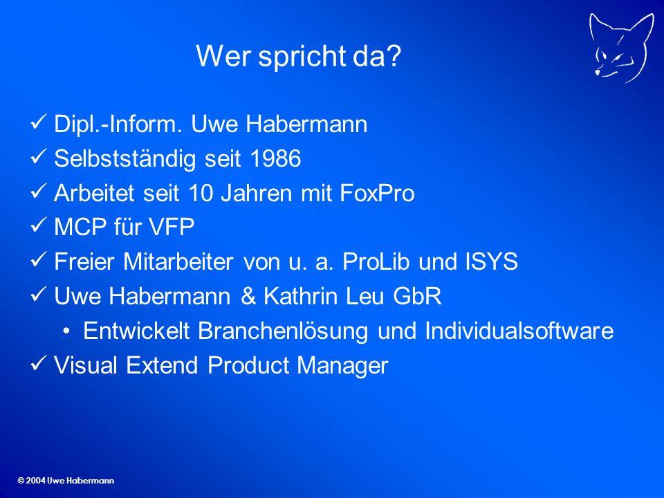 © 2004 Uwe Habermann Produktaktivierung VFX 8.0-Anwendungen können mit einem Aktivierungsschlüssel geschützt werden Getrennter Schutz für bis zu 32 Module einer Anwendung Die zur Erstellung des Installationsschlüssels verwendeten Kriterien können je Anwendung vom Entwickler festgelegt werden