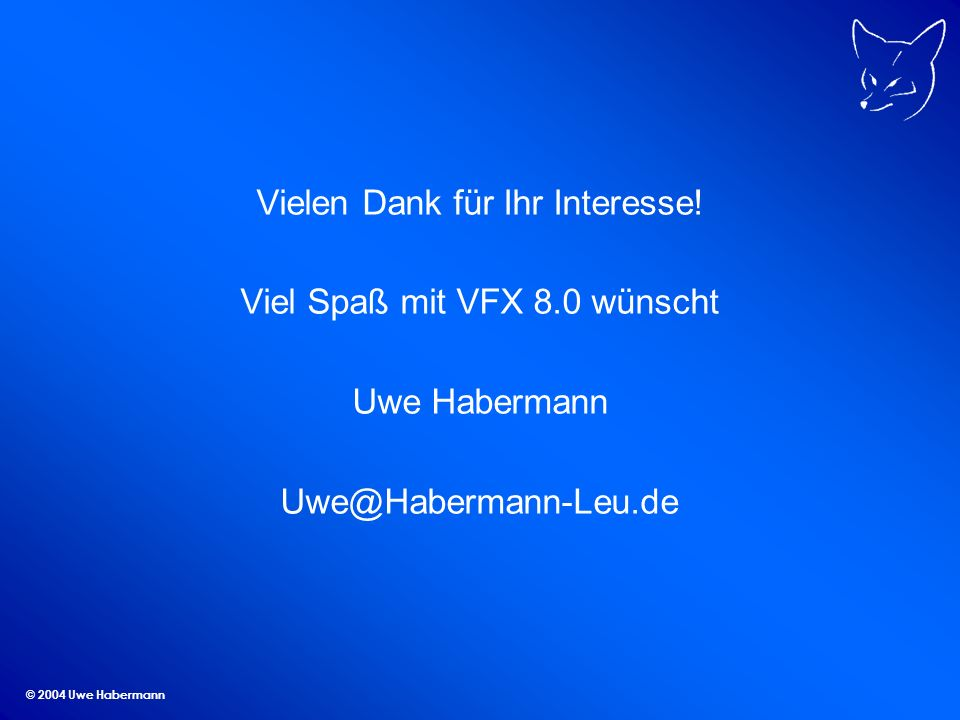 © 2004 Uwe Habermann Vielen Dank für Ihr Interesse.