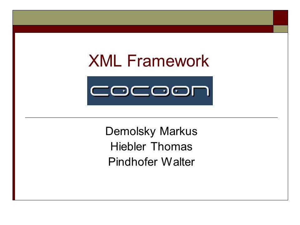 Demolsky Markus Hiebler Thomas Pindhofer Walter XML Framework