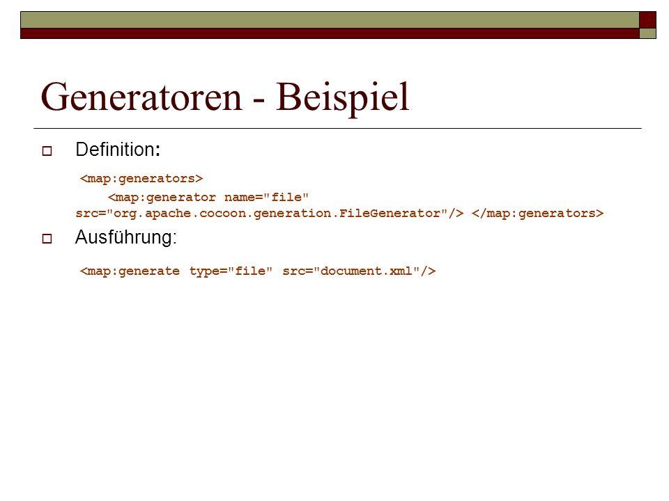 Generatoren - Beispiel Definition: Ausführung: