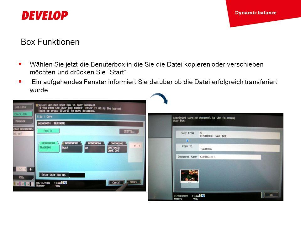Box Funktionen Wählen Sie jetzt die Benuterbox in die Sie die Datei kopieren oder verschieben möchten und drücken Sie Start Ein aufgehendes Fenster informiert Sie darüber ob die Datei erfolgreich transferiert wurde