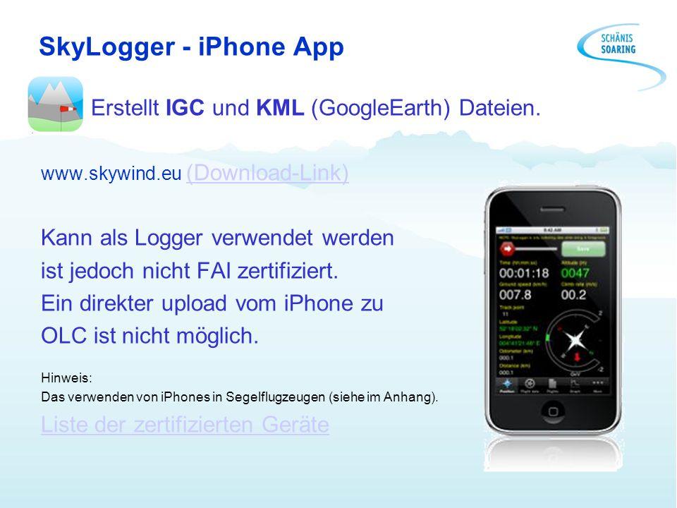 SkyLogger - iPhone App Erstellt IGC und KML (GoogleEarth) Dateien. www.skywind.eu (Download-Link)(Download-Link) Kann als Logger verwendet werden ist