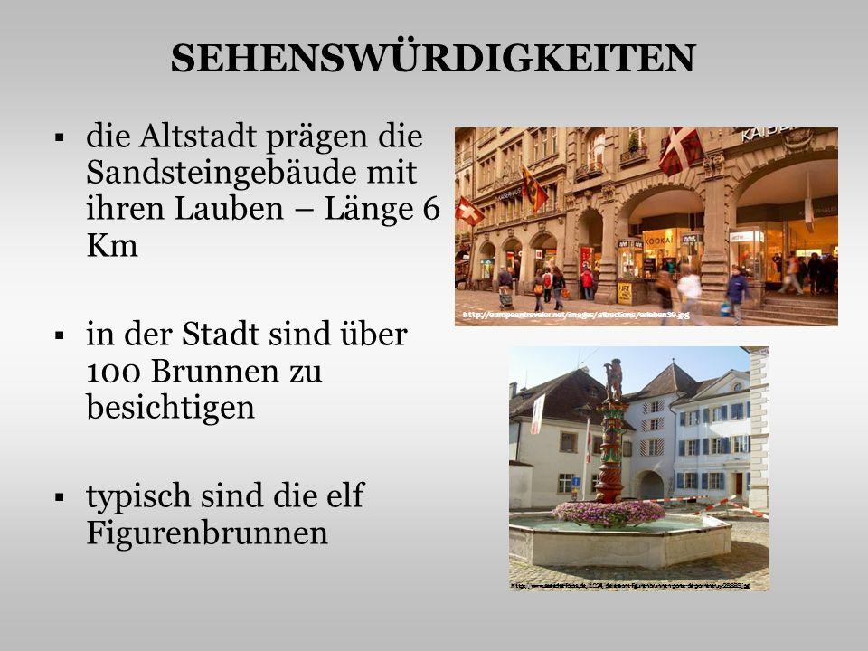 SEHENSWÜRDIGKEITEN die Altstadt prägen die Sandsteingebäude mit ihren Lauben – Länge 6 Km in der Stadt sind über 100 Brunnen zu besichtigen typisch sind die elf Figurenbrunnen http://europeantraveler.net/images/attractions/erleben39.jpg http://www.staedte-fotos.de/1024/delemont-figurenbrunnen-porte-de-porrentruy-28883.jpg