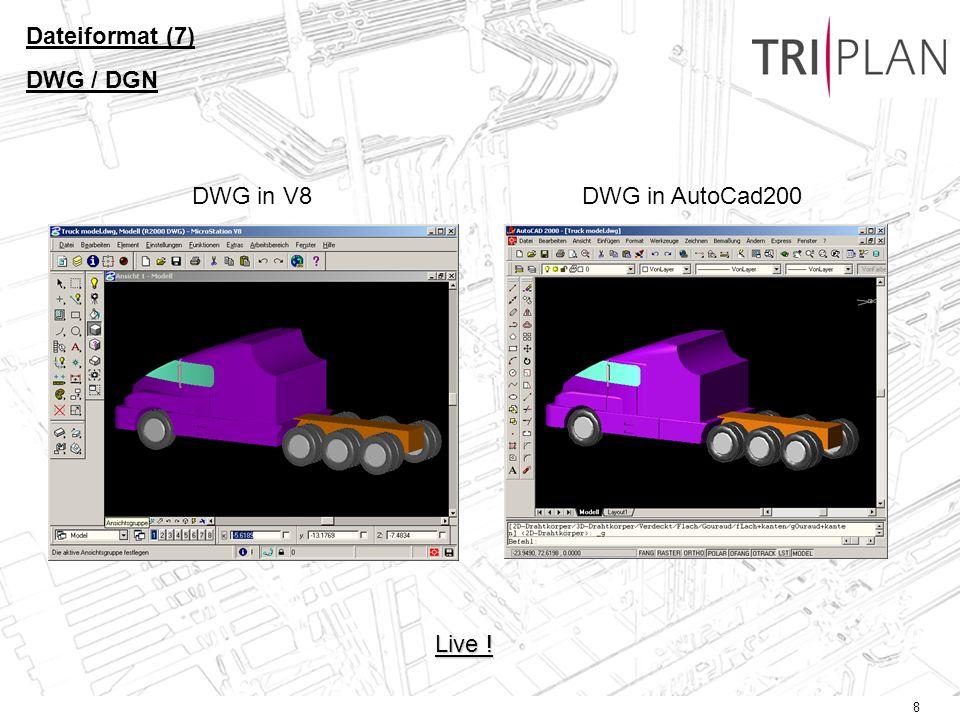 9 Dateiformat (8) Ausschnittvolumen Ausschnittvolumen können beliebige 3D-Solids sein.