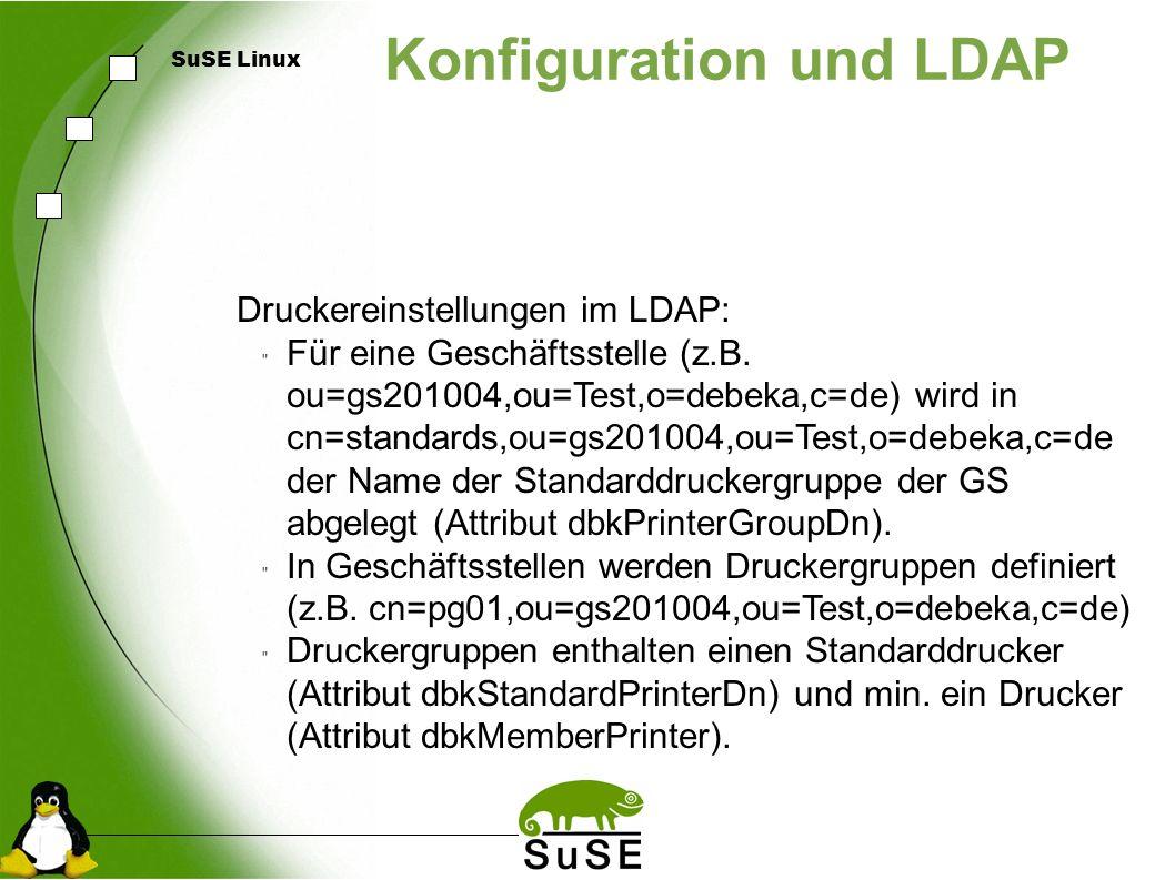 SuSE Linux Konfiguration und LDAP Druckereinstellungen im LDAP: Für eine Geschäftsstelle (z.B.