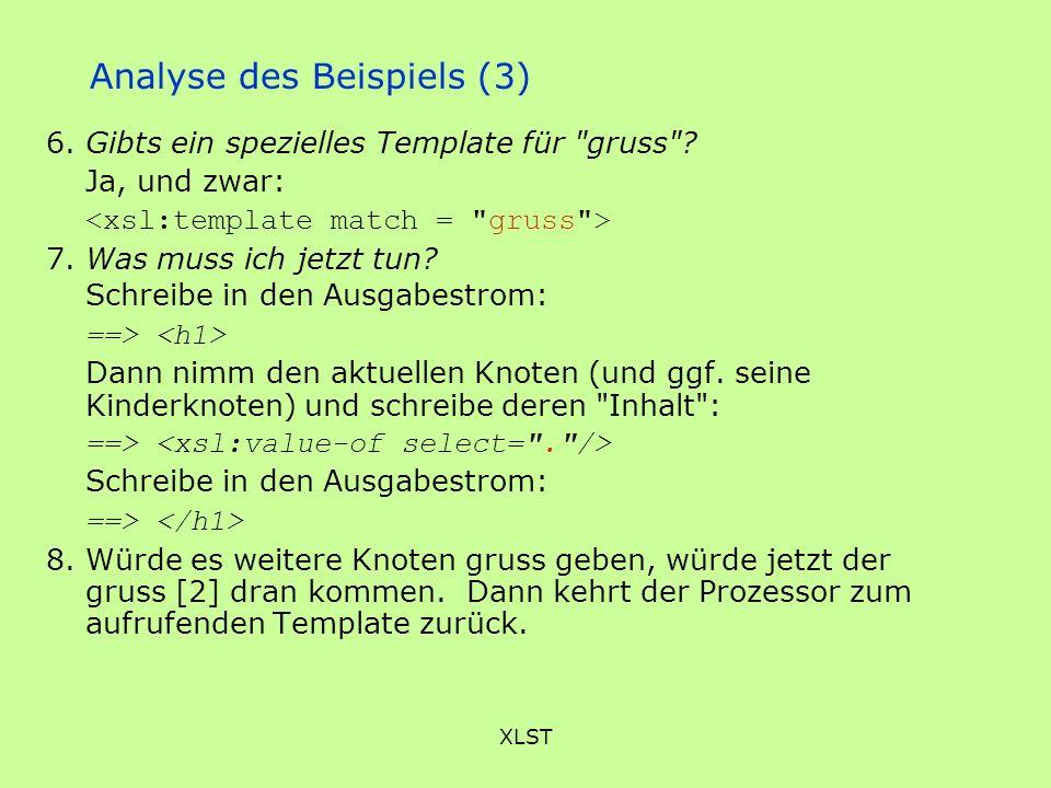 XLST Analyse des Beispiels (3) 6. Gibts ein spezielles Template für