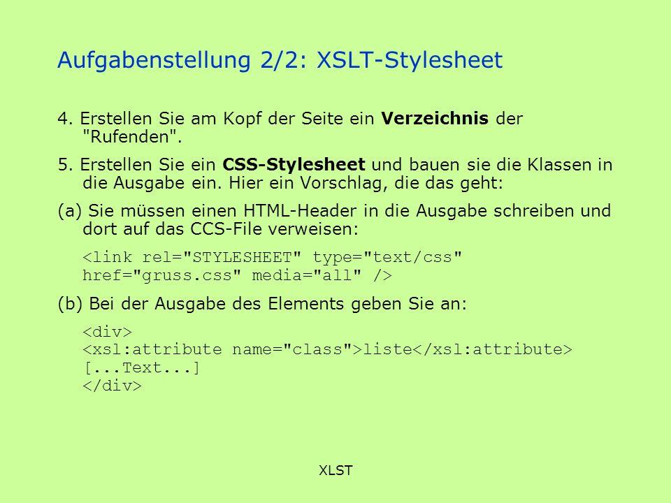 XLST Aufgabenstellung 2/2: XSLT-Stylesheet 4. Erstellen Sie am Kopf der Seite ein Verzeichnis der