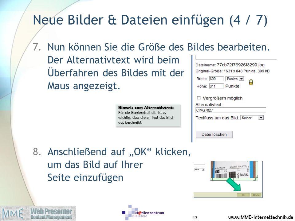 www.MME-Internettechnik.de Neue Bilder & Dateien einfügen (4 / 7) 7.Nun können Sie die Größe des Bildes bearbeiten. Der Alternativtext wird beim Überf