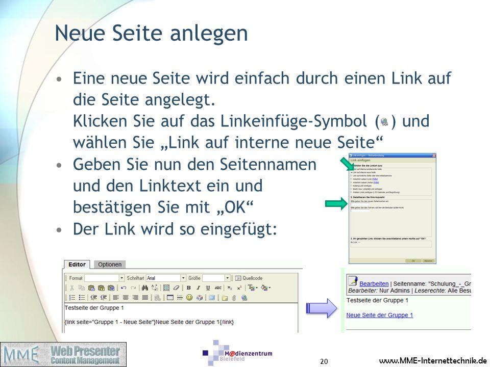 www.MME-Internettechnik.de Neue Seite anlegen Eine neue Seite wird einfach durch einen Link auf die Seite angelegt.