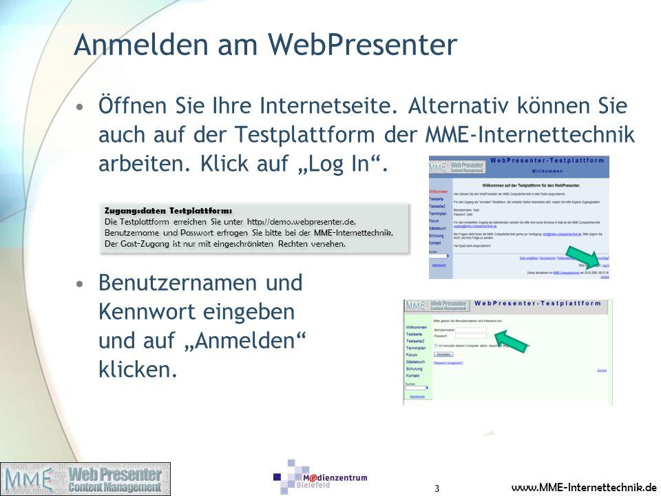 www.MME-Internettechnik.de Anmelden am WebPresenter Öffnen Sie Ihre Internetseite. Alternativ können Sie auch auf der Testplattform der MME-Internette