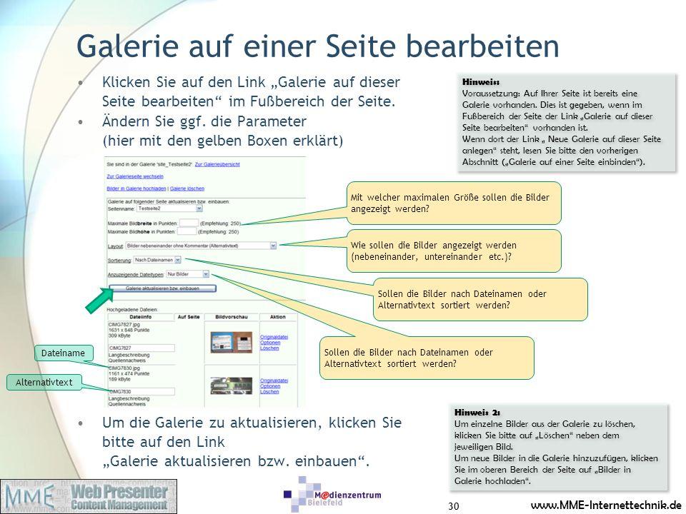 www.MME-Internettechnik.de Galerie auf einer Seite bearbeiten Klicken Sie auf den Link Galerie auf dieser Seite bearbeiten im Fußbereich der Seite. Än