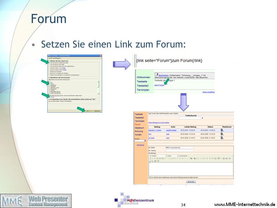 www.MME-Internettechnik.de Forum Setzen Sie einen Link zum Forum: 34
