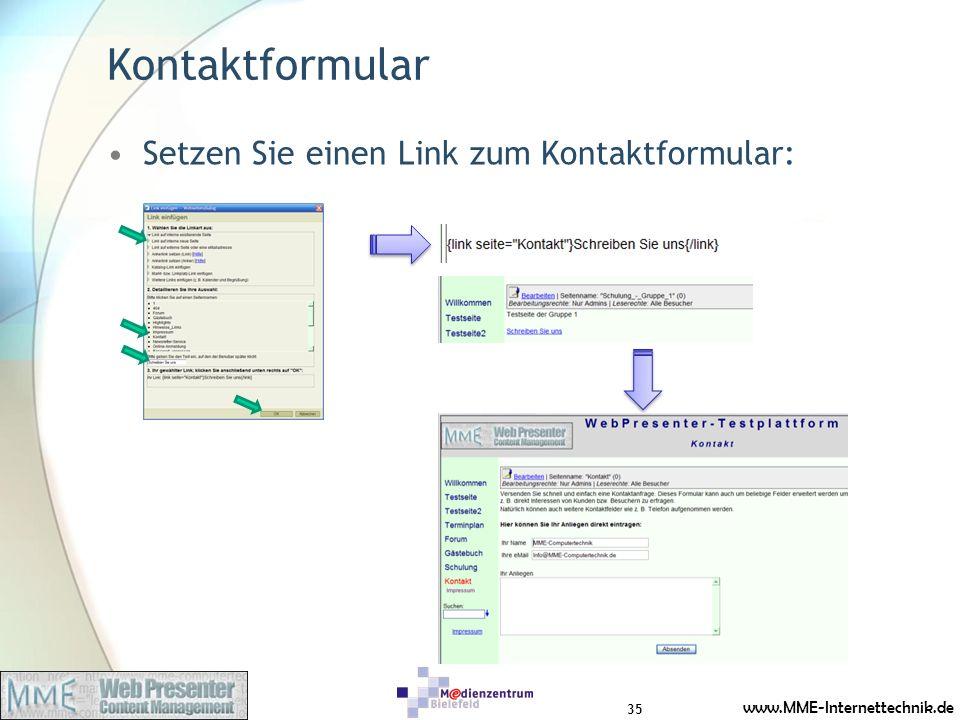 www.MME-Internettechnik.de Kontaktformular Setzen Sie einen Link zum Kontaktformular: 35