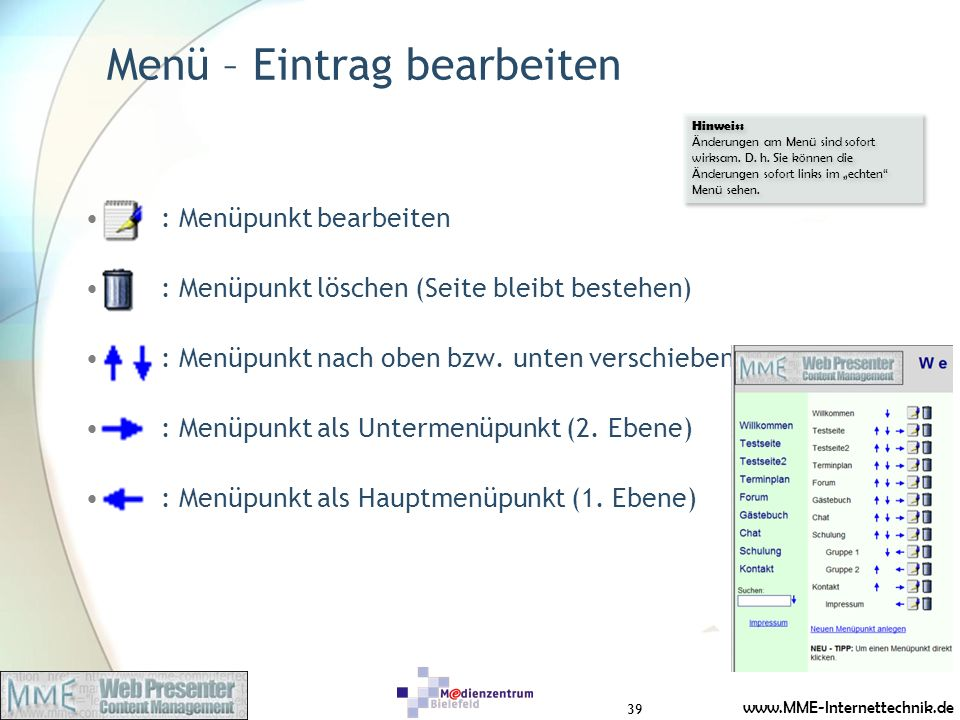 www.MME-Internettechnik.de Menü – Eintrag bearbeiten : Menüpunkt bearbeiten : Menüpunkt löschen (Seite bleibt bestehen) : Menüpunkt nach oben bzw.