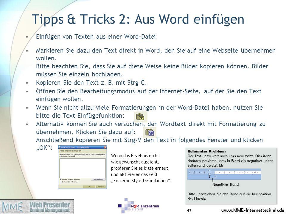 www.MME-Internettechnik.de Tipps & Tricks 2: Aus Word einfügen Einfügen von Texten aus einer Word-Datei Markieren Sie dazu den Text direkt in Word, de