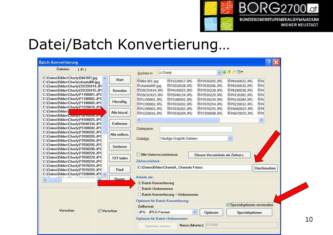 Datei/Batch Konvertierung… 10
