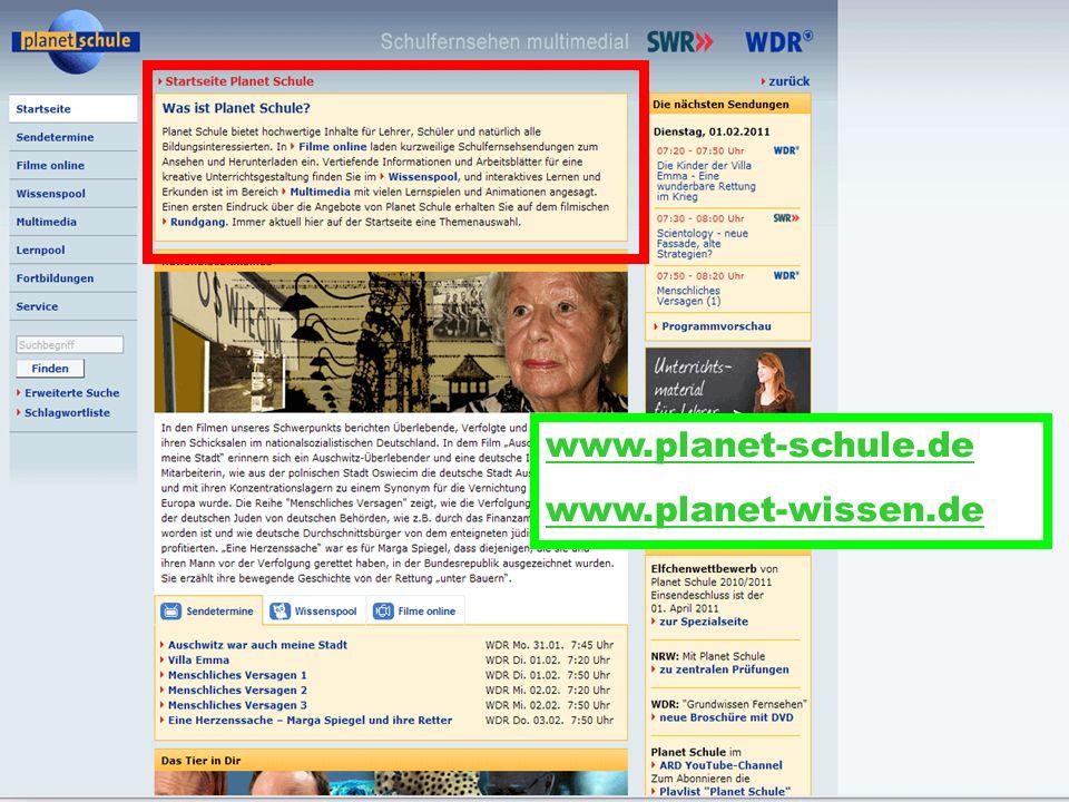 www.planet-schule.de www.planet-wissen.de