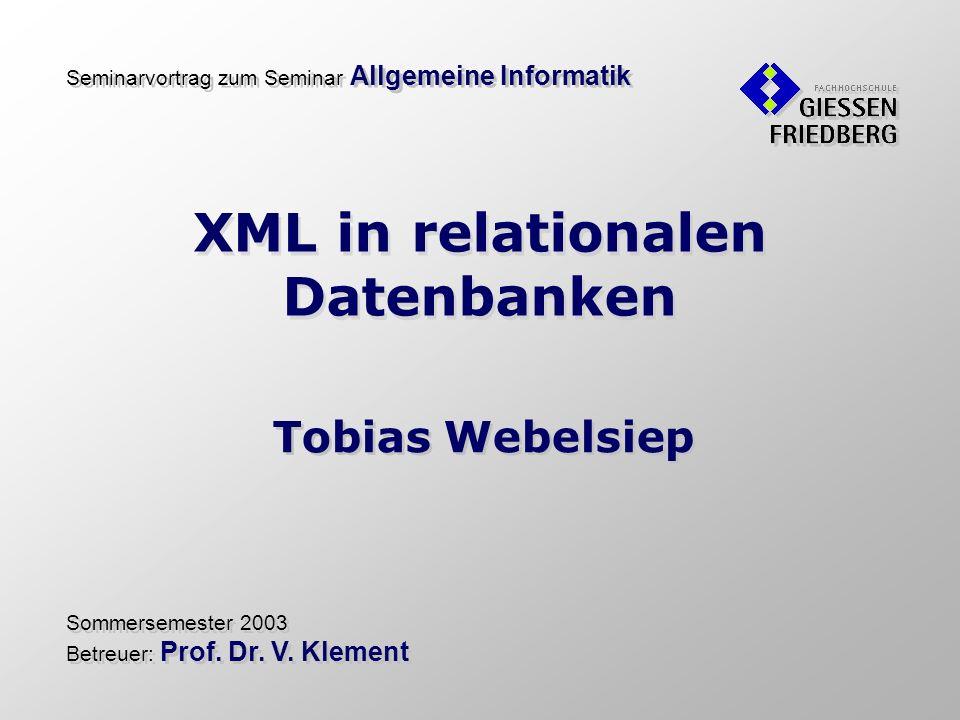 XML in relationalen Datenbanken Tobias Webelsiep © 2003 Inhalt des Vortrags XML – eXtensible Markup Language XML Struktur, DTD, XML Schema, XSLT, XPath Speicherverfahren von XML in RDBMS XSLT-Skript, CLOB, Relationenschema Ausgabe relationaler Daten im XML-Format Darstellung von Tabellen, SQL-Erweiterung XML-Schnittstellen der Datenbank-Hersteller Oracle 9i, MS SQL Server, IBM-DB2 XML Extender Ausblick und Zukunftsperspektiven Einführung in XML und RDBMS Verbreitung, Motivation Inhalt