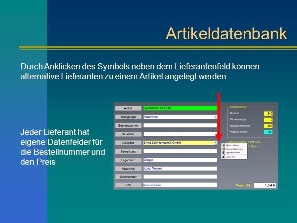 Artikeldatenbank Durch Anklicken des Symbols neben dem Lieferantenfeld können alternative Lieferanten zu einem Artikel angelegt werden Jeder Lieferant