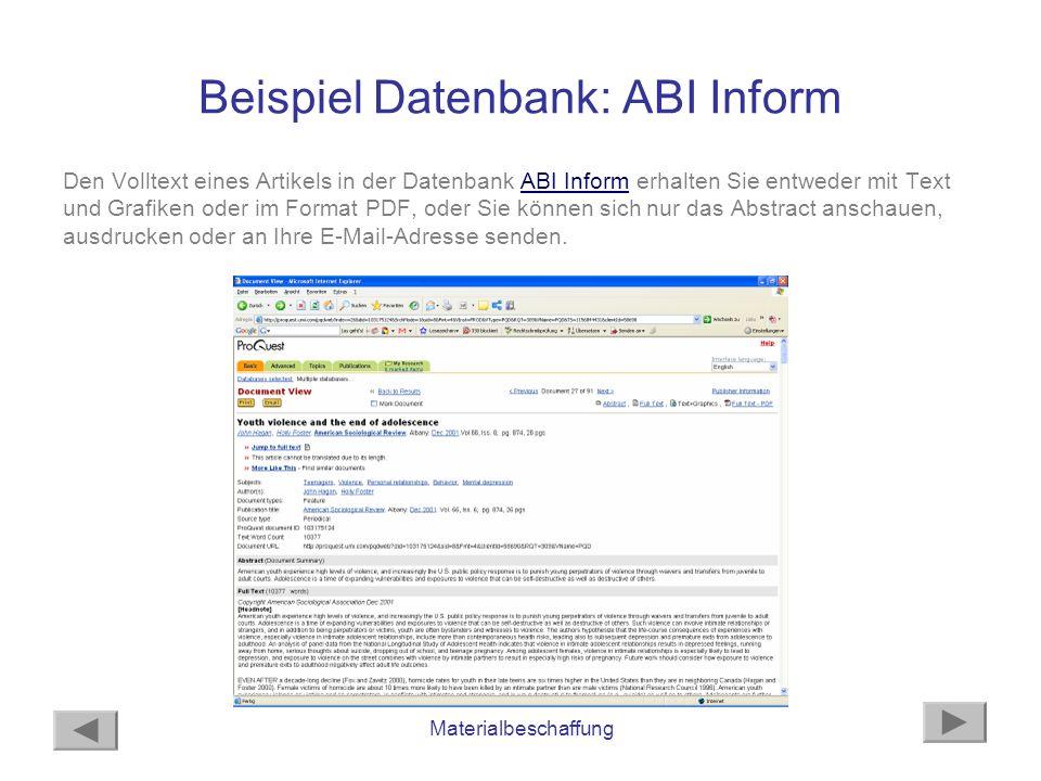 Materialbeschaffung Beispiel Datenbank: ABI Inform Den Volltext eines Artikels in der Datenbank ABI Inform erhalten Sie entweder mit Text und Grafiken