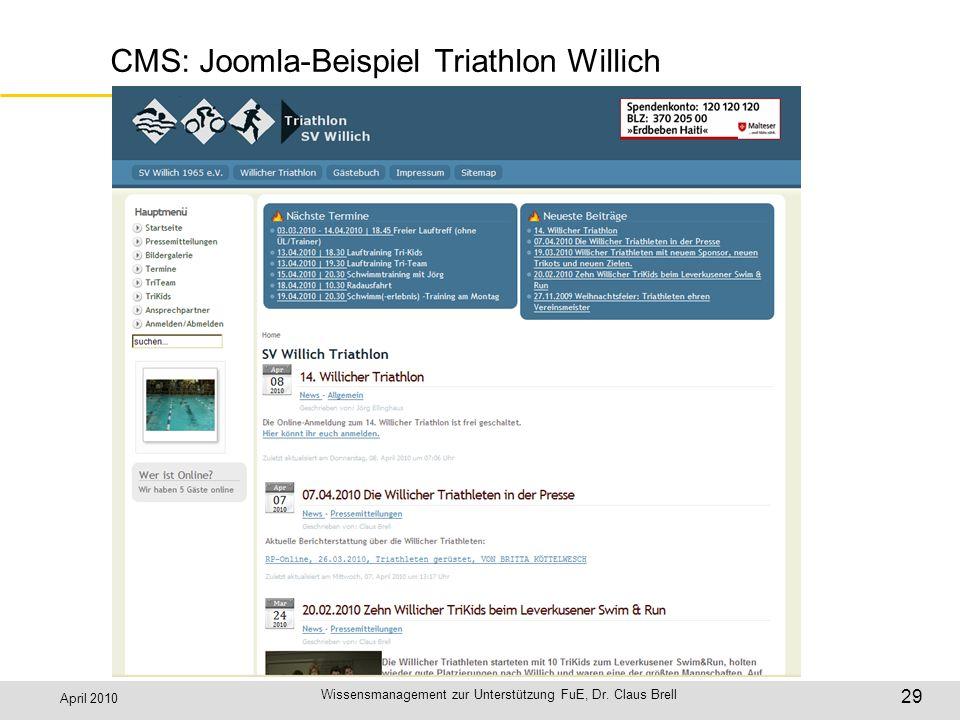 April 2010 Wissensmanagement zur Unterstützung FuE, Dr. Claus Brell 29 CMS: Joomla-Beispiel Triathlon Willich