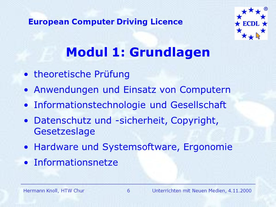 Hermann Knoll, HTW Chur European Computer Driving Licence 17Unterrichten mit Neuen Medien, 4.11.2000 Nützliche Links