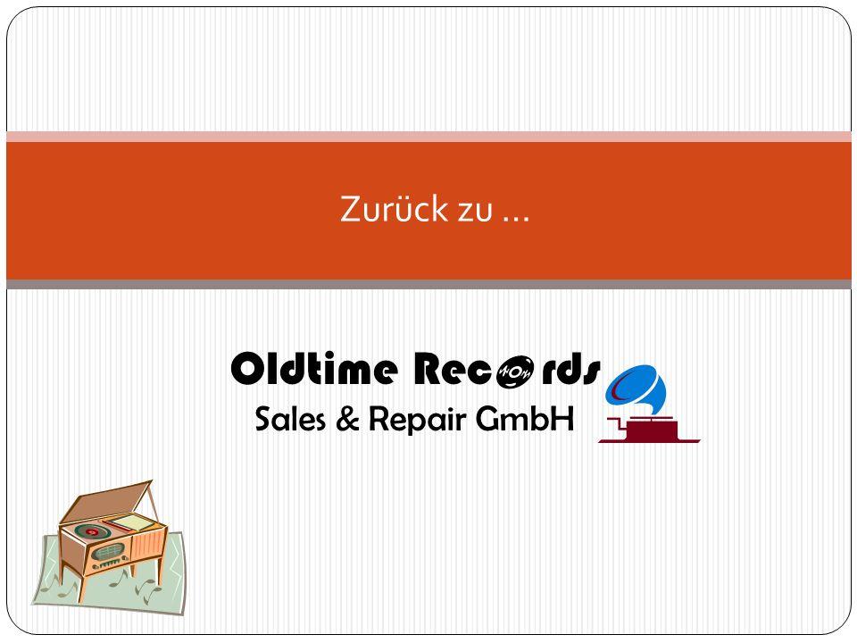 Oldtime Rec rds Sales & Repair GmbH Zurück zu …