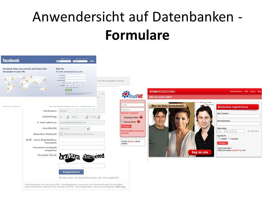 Anwendersicht auf Datenbanken - Formulare