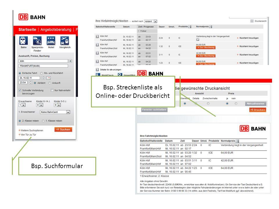 Bsp. Suchformular Bsp. Streckenliste als Online- oder Druckbericht
