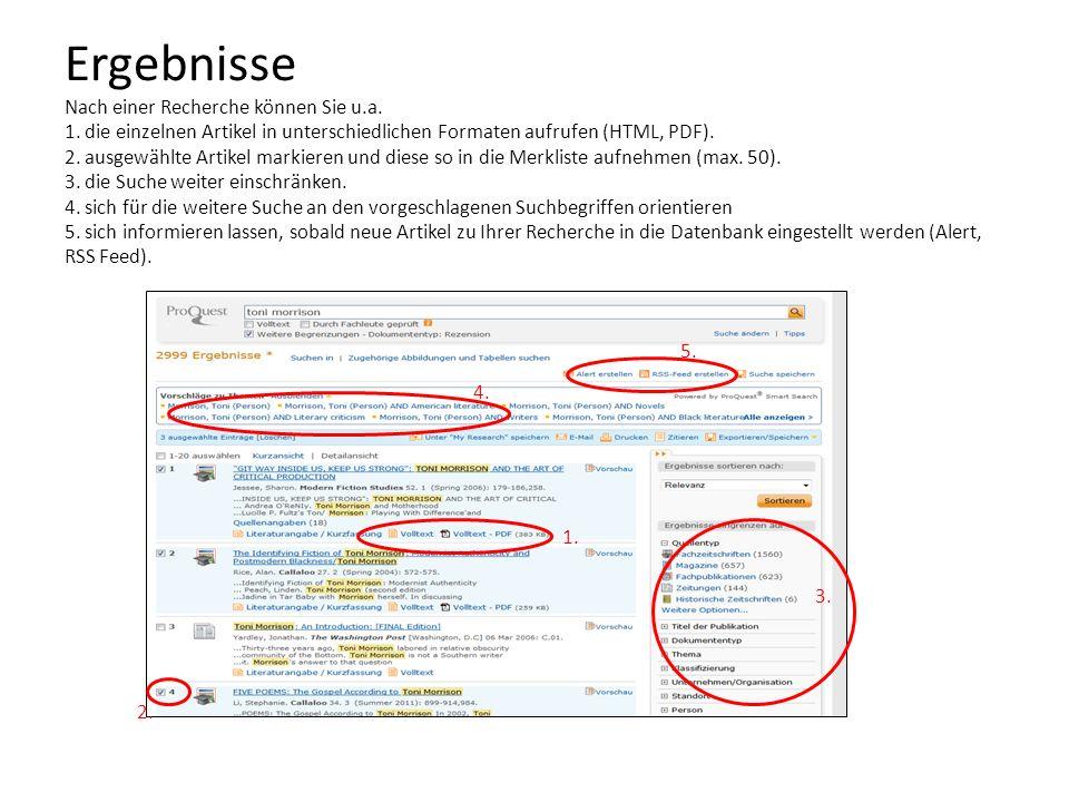 Ergebnisse Nach einer Recherche können Sie u.a. 1. die einzelnen Artikel in unterschiedlichen Formaten aufrufen (HTML, PDF). 2. ausgewählte Artikel ma