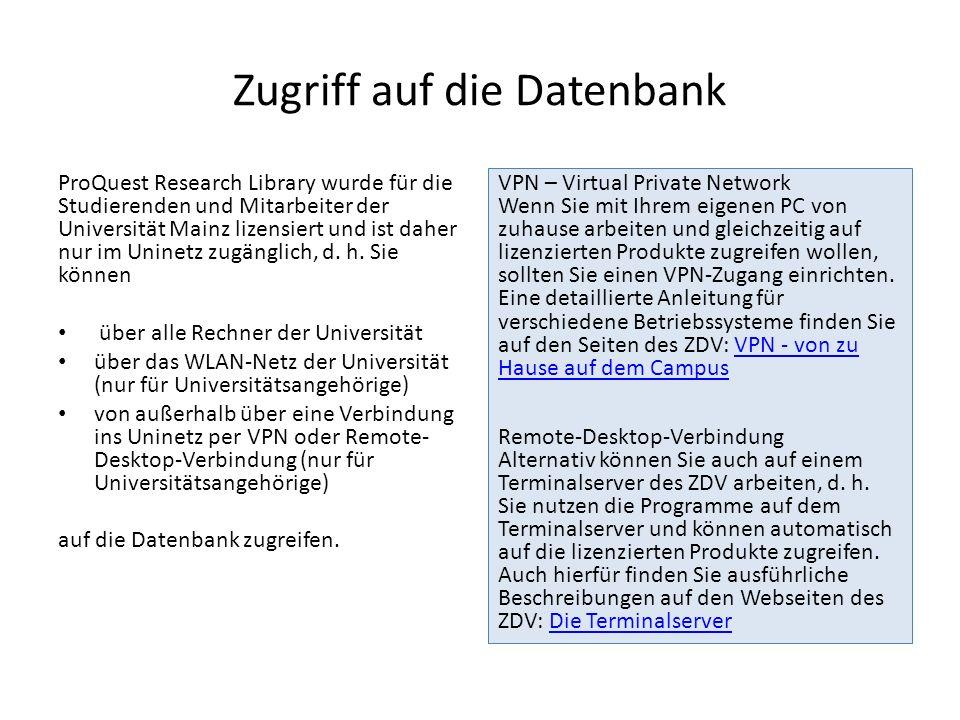 Zugriff auf die Datenbank ProQuest Research Library wurde für die Studierenden und Mitarbeiter der Universität Mainz lizensiert und ist daher nur im U