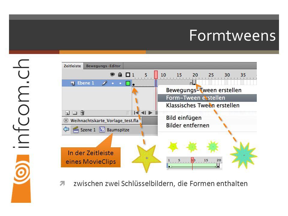 Formtweens zwischen zwei Schlüsselbildern, die Formen enthalten In der Zeitleiste eines MovieClips