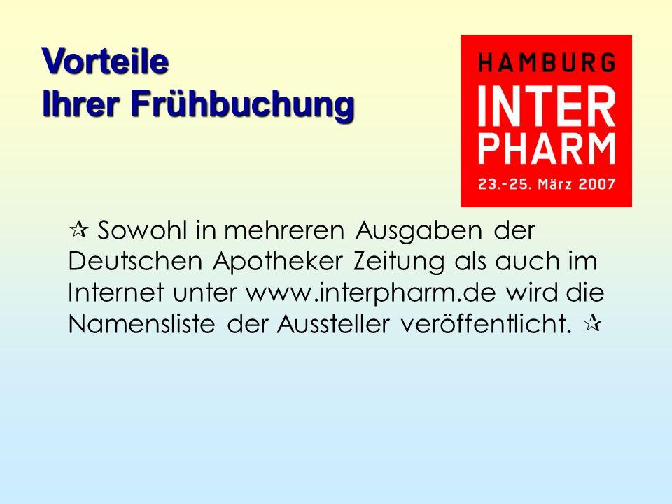 Sowohl in mehreren Ausgaben der Deutschen Apotheker Zeitung als auch im Internet unter www.interpharm.de wird die Namensliste der Aussteller veröffentlicht.