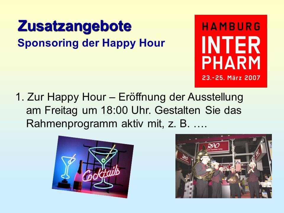 1.Zur Happy Hour – Eröffnung der Ausstellung am Freitag um 18:00 Uhr.