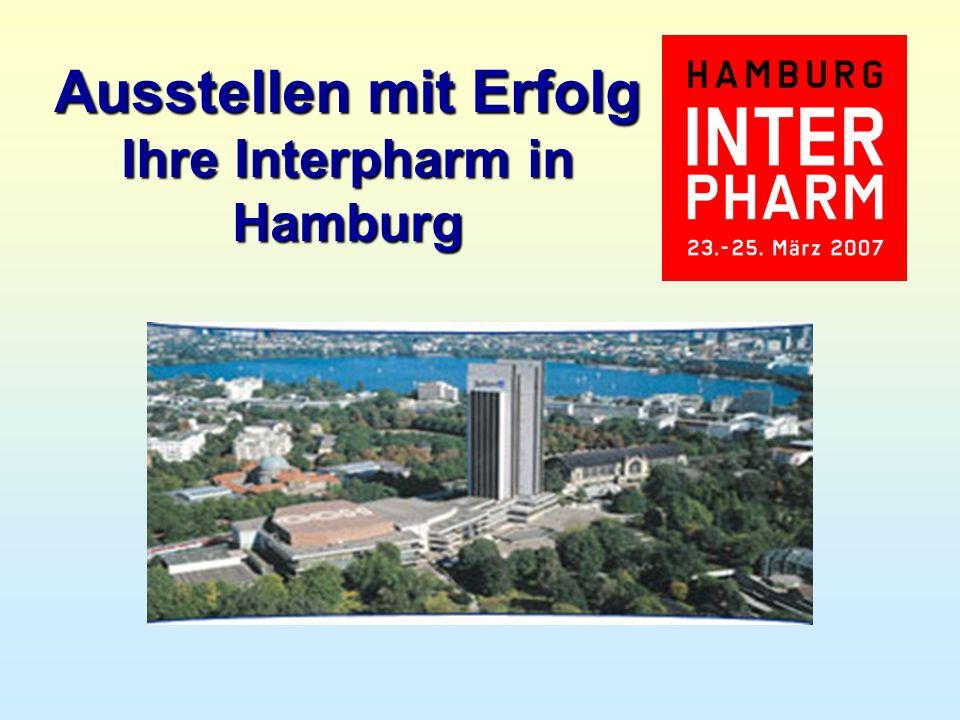 Ausstellen mit Erfolg Ihre Interpharm in Hamburg