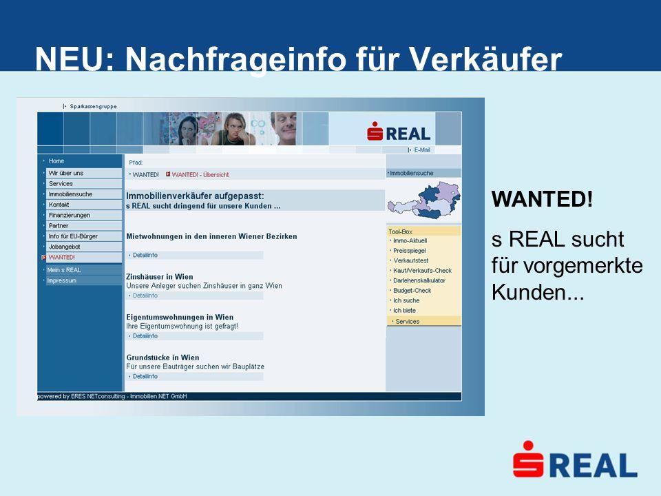NEU: Nachfrageinfo für Verkäufer WANTED! s REAL sucht für vorgemerkte Kunden...