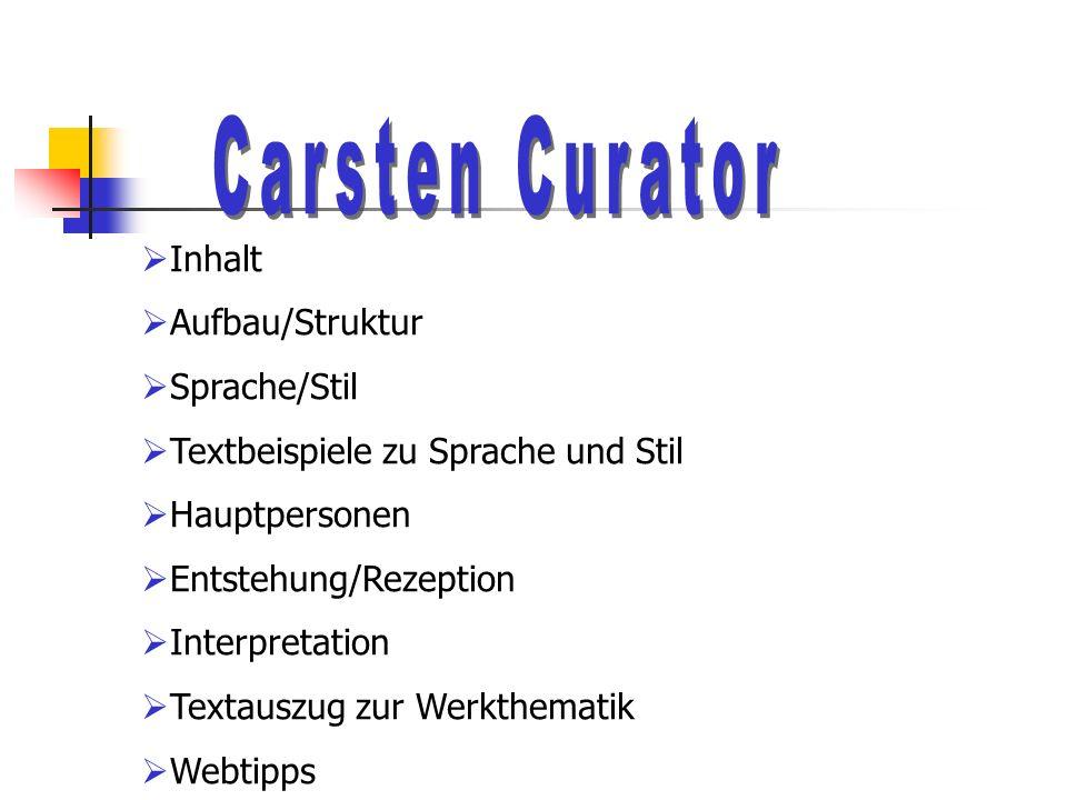 Inhalt Aufbau/Struktur Sprache/Stil Textbeispiele zu Sprache und Stil Hauptpersonen Entstehung/Rezeption Interpretation Textauszug zur Werkthematik Webtipps