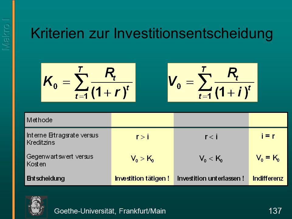 Goethe-Universität, Frankfurt/Main 137 Kriterien zur Investitionsentscheidung