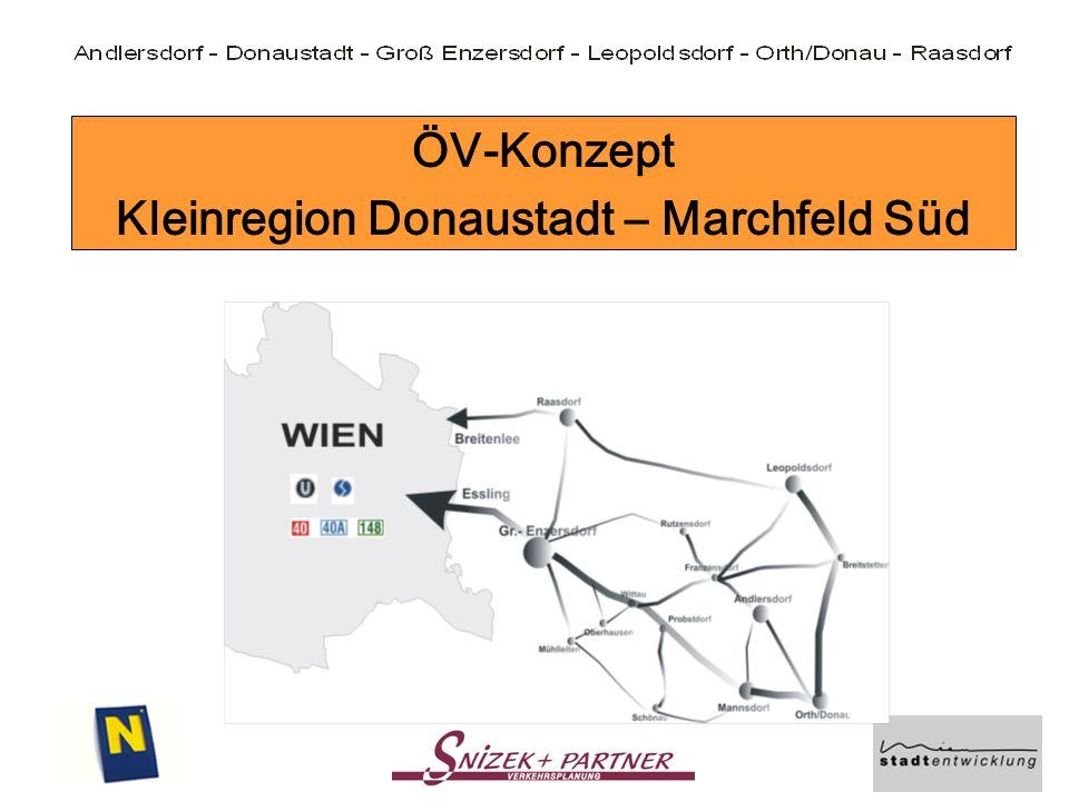 Ziel Verbesserung des Öffentlichen Verkehrs in der Kleinregion Donaustadt – Marchfeld Süd