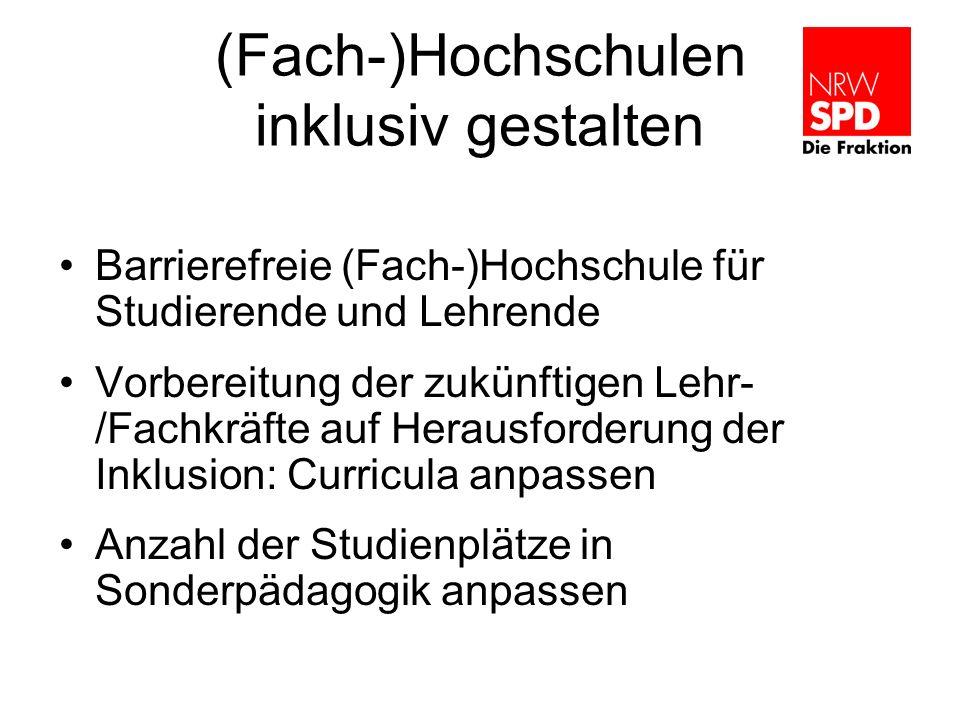 (Fach-)Hochschulen inklusiv gestalten Barrierefreie (Fach-)Hochschule für Studierende und Lehrende Vorbereitung der zukünftigen Lehr- /Fachkräfte auf