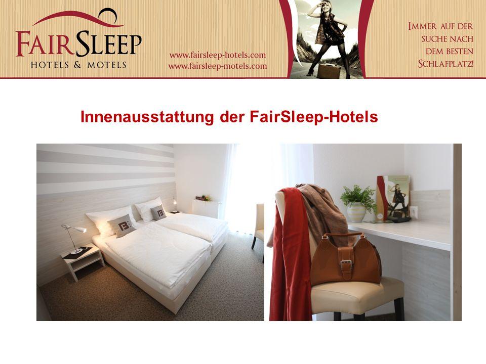 Innenausstattung der FairSleep-Hotels