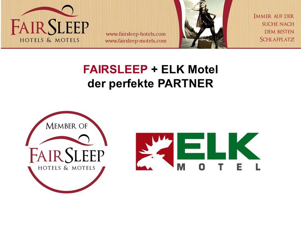 FAIRSLEEP + ELK Motel der perfekte PARTNER