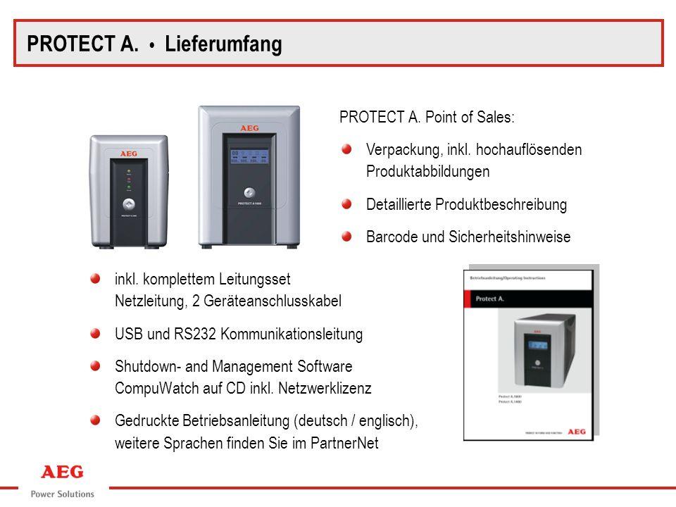 PROTECT A. Point of Sales: PROTECT A. Lieferumfang inkl. komplettem Leitungsset Netzleitung, 2 Geräteanschlusskabel USB und RS232 Kommunikationsleitun