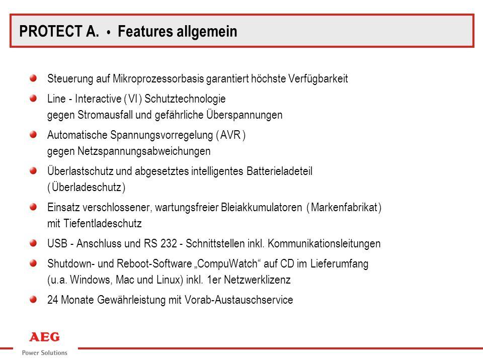 PROTECT A.Blockschaltbild PROTECT A. Features A. 500 / A.