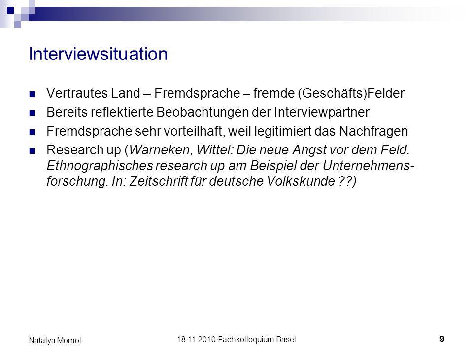 18.11.2010 Fachkolloquium Basel 10 Natalya Momot Materialanalyse 1.