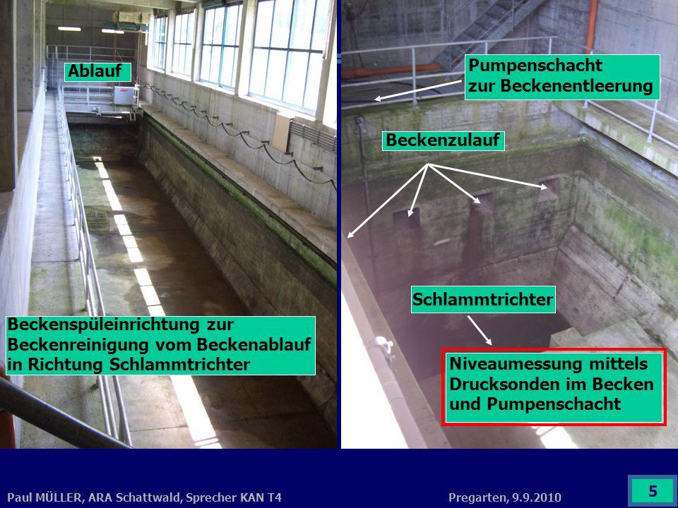 Pregarten, 9.9.2010Paul MÜLLER, ARA Schattwald, Sprecher KAN T4 5 Beckenspüleinrichtung zur Beckenreinigung vom Beckenablauf in Richtung Schlammtricht