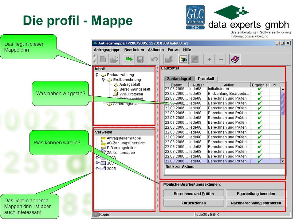 data experts gmbh Systemberatung Softwareentwicklung Informationsverarbeitung Die profil - Mappe Das liegt in dieser Mappe drin Das liegt in anderen Mappen drin.