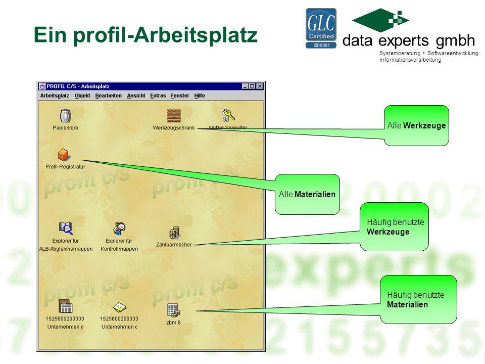 data experts gmbh Systemberatung Softwareentwicklung Informationsverarbeitung Ein profil-Arbeitsplatz Häufig benutzte Materialien Häufig benutzte Werkzeuge Alle Werkzeuge Alle Materialien
