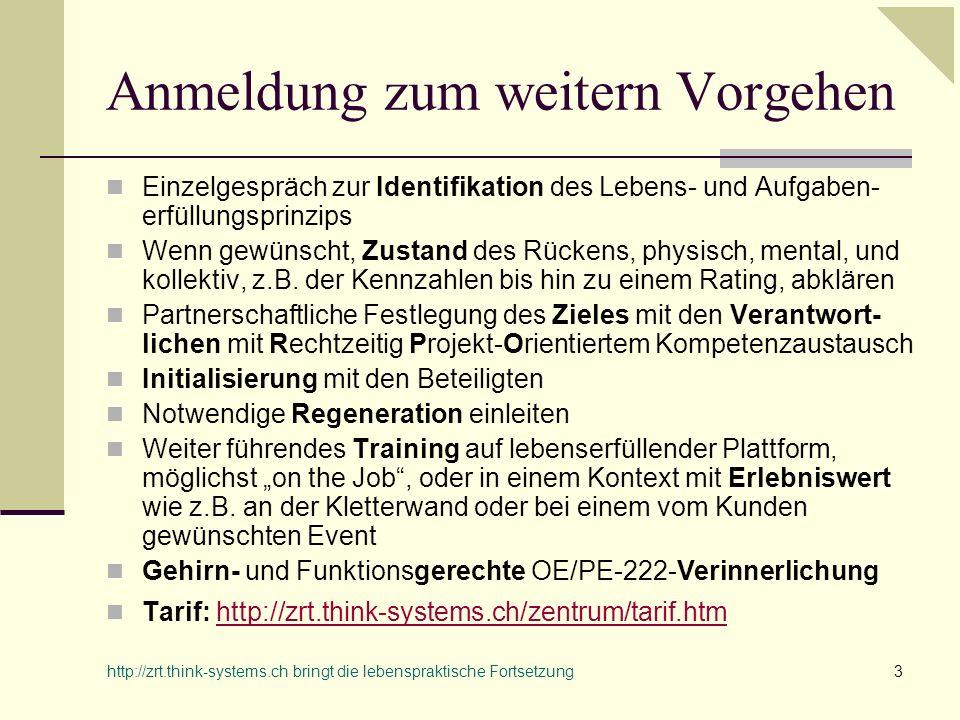 http://zrt.think-systems.ch bringt die lebenspraktische Fortsetzung4 Referenzen Martin Riesen, itelligence AG Regensdorf 079/44 193 44, martin.riesen@itelligence.chmartin.riesen@itelligence.ch Markus Schmid, Thermofigura AG Brunegg 062/896 04 65, m.schmid@thermofigura.ch m.schmid@thermofigura.ch Roger Zamofing, Egg bei Zürich 043/277 07 47, r_zamofing@swissonline.chr_zamofing@swissonline.ch Dr.