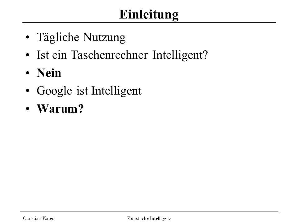 Christian Kater Künstliche Intelligenz Einleitung Tägliche Nutzung Ist ein Taschenrechner Intelligent.